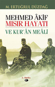 Mehmet Akif Mısır Hayatı ve Kur'an Meali