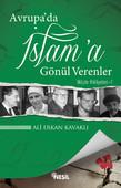 Avrupa'da İslam'a Gönül Verenler