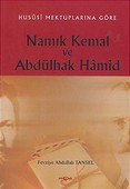Hususi Mektuplarına Göre Namık Kemal ve Abdülhak Hamid