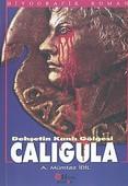Dehşetin Kanlı Gölgesi Caligula