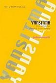 Yansıtma Sayı: 3-4 Psikosomatik Psikopatoloji ve Projektif Testler Dergisi