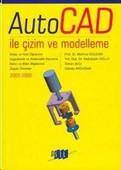 AutoCAD ile Çizim ve Modelleme 2005