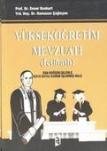 Yükseköğretim Mevzuatı (İçtihatlı)Son Değişikliklerle (5316 Sayılı Kanun İşlenmiş Hali)