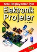 Yeni Başlayanlar İçin Elektronik Projeler
