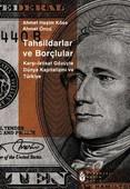 Tahsildarlar ve BorçlularKarşı İktisat Gözüyle Dünya Kapitalizmi ve Türkiye