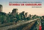 Tarihi Fotoğraflarla Mermer Kule'den Ayvansaray'a İstanbul'un Karasurları