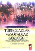 Azınlıklar ve Yabancıların Aldığı Türkçe Adlar ve Soyadlar Sözlüğü