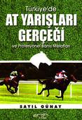 Türkiye'de At Yarışları Gerçeği ve Profesyonel Bahis Metotları
