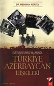 Kurtuluş Savaşı Yıllarında Türkiye Azerbaycan İlişkileri