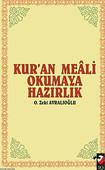 Kur'an Meali Okumaya Hazırlık