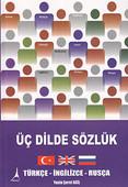 Üç Dilde Sözlük / Türkçe - İngilizce - Rusça