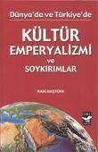 Kültür Emperyalizmi ve Soykırımlar