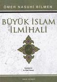 Büyük İslam İlmihali (1. Hamur)
