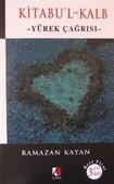 Kitabu'l Kalp / Yürek Çağrısı