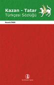 Kazan - Tatar Türkçesi Sözlüğü