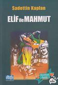 Elif ile Mahmut