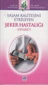 Yaşam Kalitesini Etkileyen Şeker Hastalığı / Diyabet
