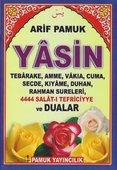 Yasin, Tebareke, Amme, Vakıa, Cuma, Secde, Kıyame, Duhan, Rahman Sureleri, 4444 Salat-ı(Yasin-077)