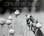 Opium Women (Haşhaş Kadınları)