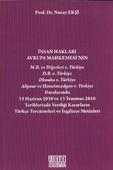 İnsan Hakları Avrupa Mahkemesi'nin Verdiği Kararların Türkçe Tercümeleri ve İngilizce Metinleri