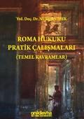Roma Hukuku Pratik Çalışmaları - Temel Kavramlar