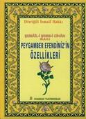 Peygamber Efendimiz'in Özellikleri (Peygamber-013/P11)