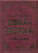 Şifa ve Sırlarıyla Esma-i Hüsna (Dua-113)
