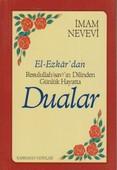 El-Ezkar'dan Resulullah (sav)'ın Dilinden Günlük Hayatta Dualar