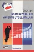 Türkiye'de İnsan Kaynakları Yönetimi Uygulamaları