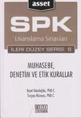 SPK Lisanslama Sınavları İleri Düzey Serisi: 6 - Muhasebe, Denetim ve Etik Kurallar