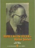 Ahmet Kutsi Tecer'in Bütün Şiirleri