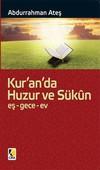 Kur'an'da Huzur ve Sükun