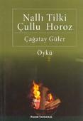 Nallı Tilki Çullu Horoz