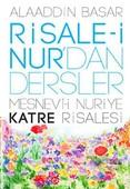 Risale-i Nur'dan Dersler Mesnevi-i Nuriye Katre Risalesi