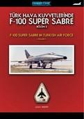 F-100 Super Sabre-Bölüm 2 Türk Hava Kuvvetlerinde