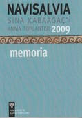Navisalvia Sina Kabaağaç'ı Anma Toplantısı 2009Memoria