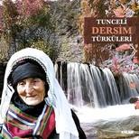 Tunceli Dersim Türküleri