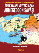 Amik Ovası ve Yaklaşan Armegeddon Savaşı