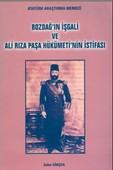 Bozdağ'ın İşgali ve Ali Rıza Paşa Hükümeti'nin İstifası