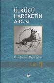 Ülkücü Hareketin ABC'si (3 Cilt Takım)