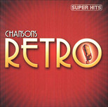 Chansons Retro Super Hits