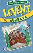 Türkiyeyi Geziyorum - Levent Bursa'da