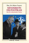 Menderes'in Dış Politikası Batı'nın Güdümündeki Türkiye