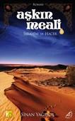 Aşkın Meali 2: İbrahim ve Hacer