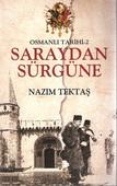 Osmanlı Tarihi 2 - Saraydan Sürgüne
