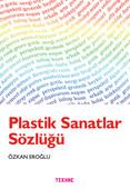 Plastik Sanatlar Sözlüğü