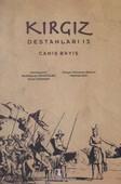 Kırgız Destanları 13: Canış Bayış