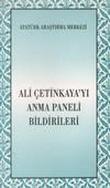 Ali Çetinkaya'yı Anma Paneli Bildirileri