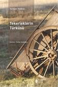 Tekerleklerin Türküsü