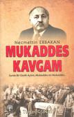 Necmettin Erbakan Mukaddes Kavgam